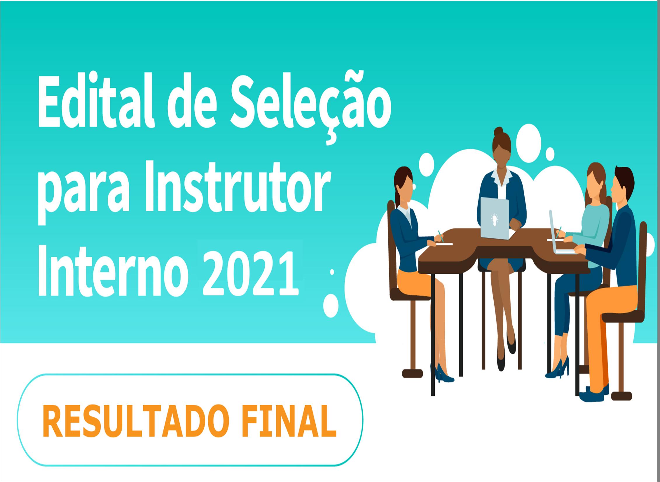 Resultado Final! Edital de Seleção de Instrutores Internos da UFAM 2021