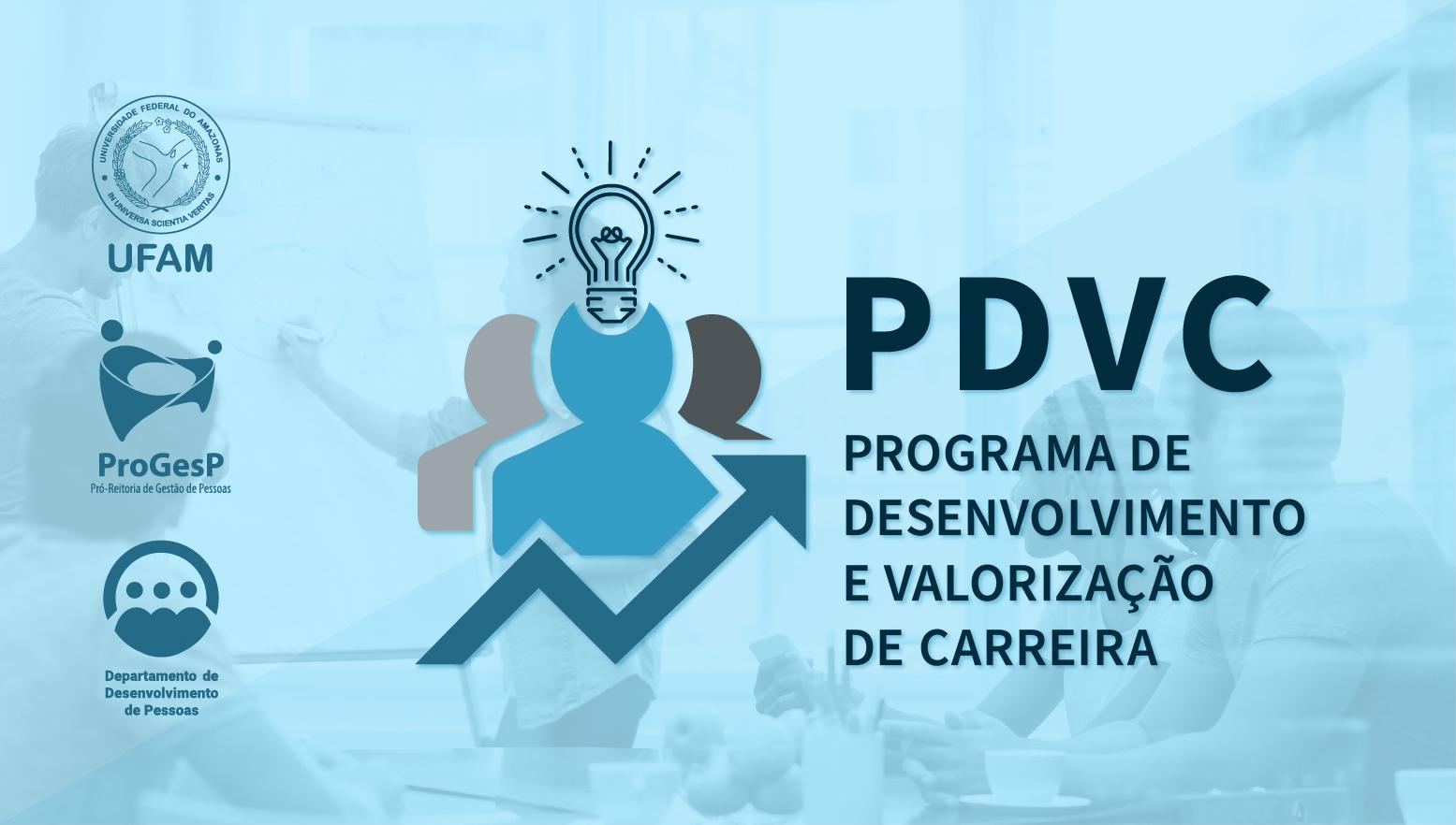 Programa de Desenvolvimento e Valorização da Carreira - PDVC