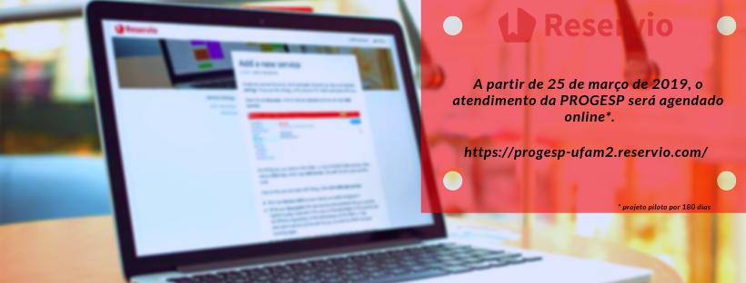A partir de 25 de março, os atendimentos da PROGESP deverão ser agendados online.
