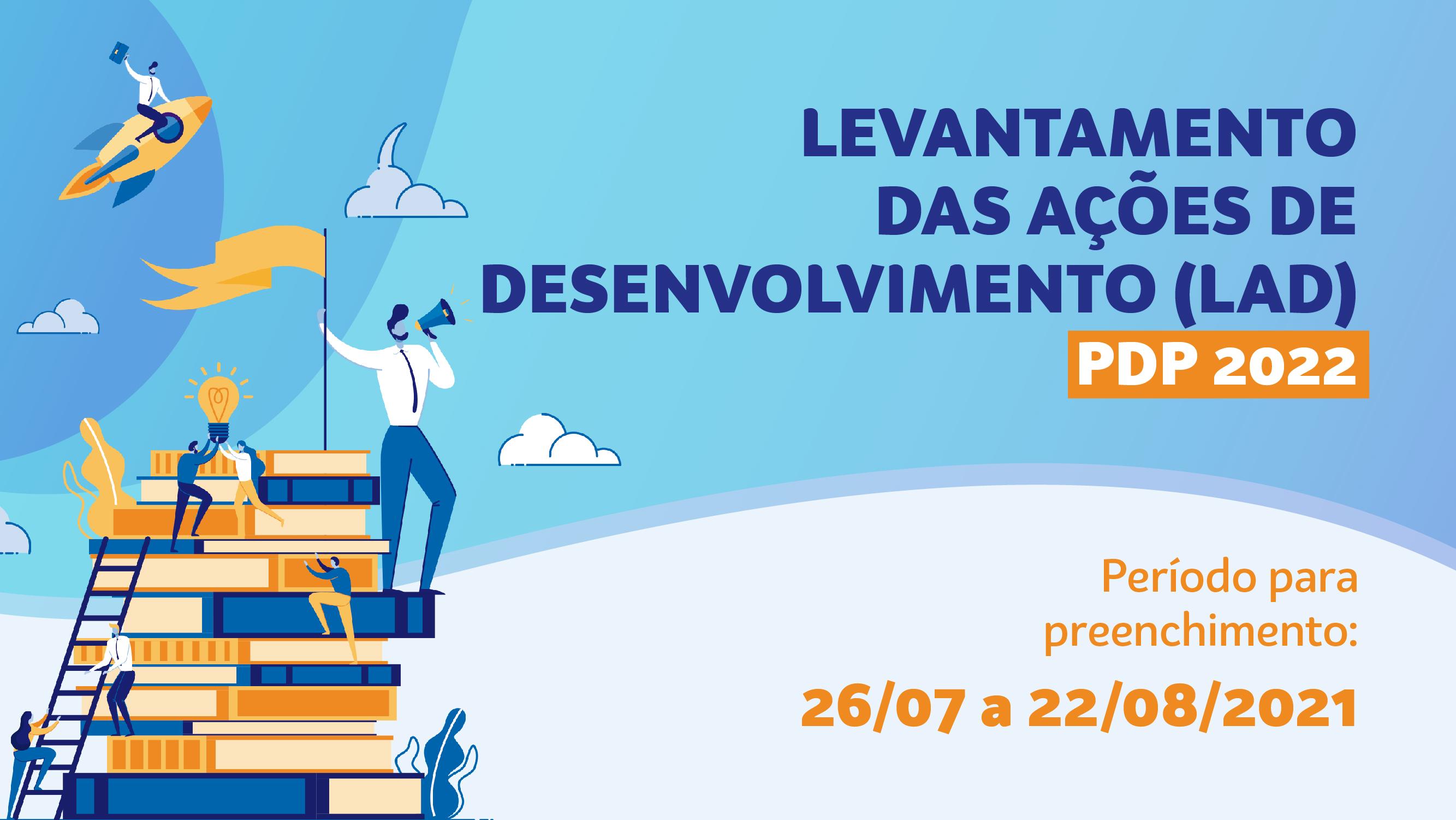 SAIU! Levantamento das Ações de Desenvolvimento (LAD) 2022